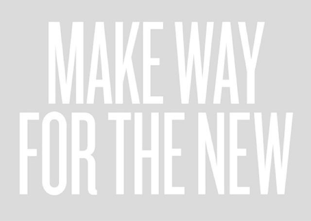 Make way for the new♡