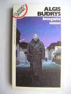 """Il romanzo """"Incognita uomo"""" (""""Who?"""") di Algis Budrys è stato pubblicato per la prima volta nel 1958. In Italia è stato pubblicato nel n. 64 della collana """"Galassia"""", nel volume """"Spie nello spazio"""" e nel n. 135 della collana """"Classici Urania"""". Copertina di Vicente Segrelles per l'edizione """"Classici Urania""""."""