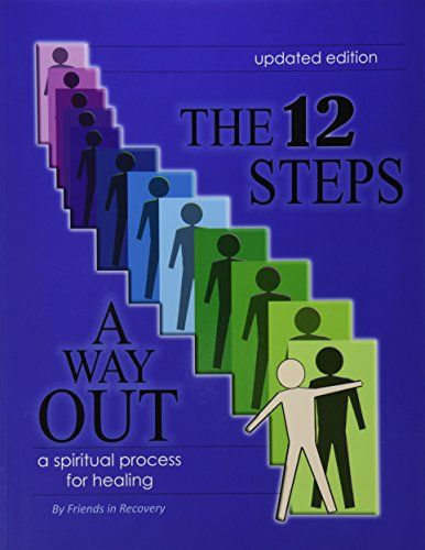Download Pdf The 12 Steps A Way Out A Spiritual Process For