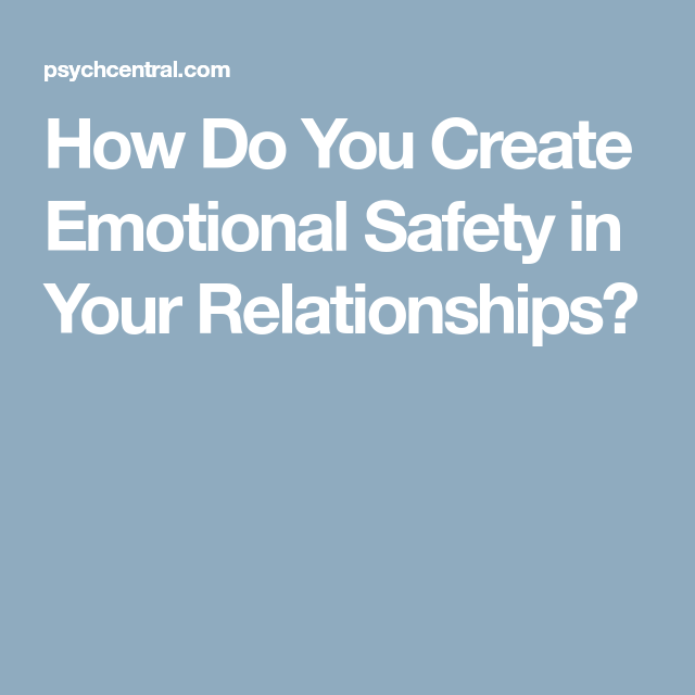 How to create emotional safety