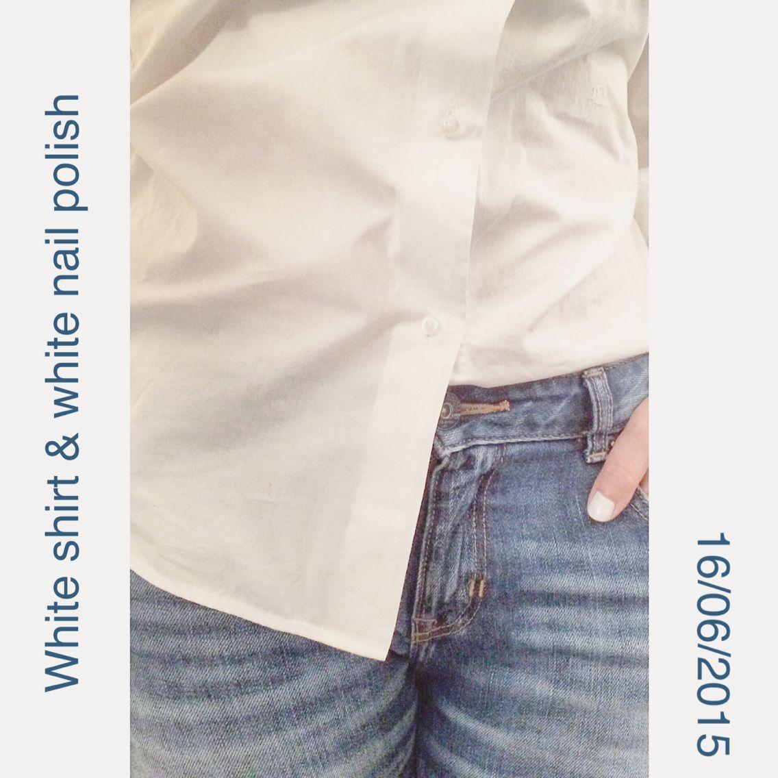 White shirt + white nail polish