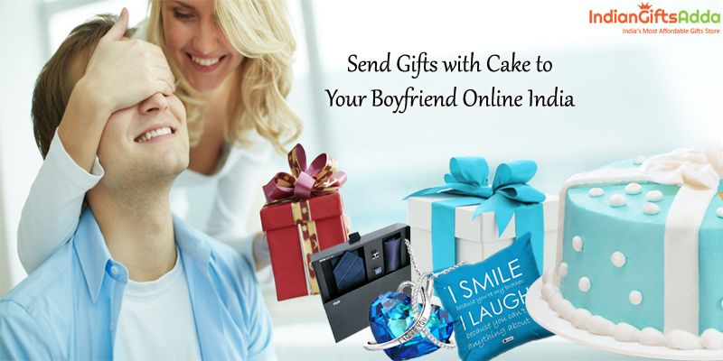 Order gifts for boyfriends send gifts with cake to your