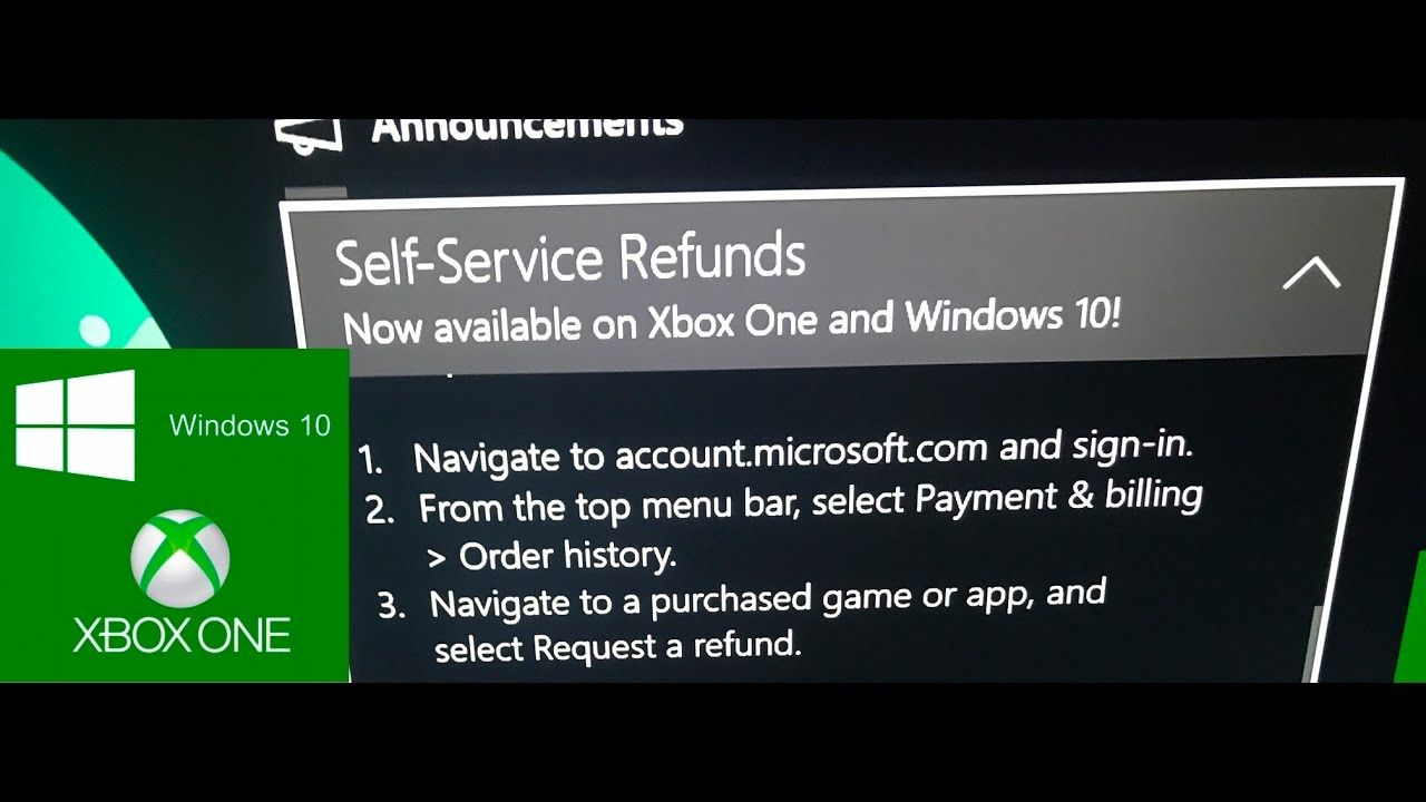 Xbox One Update Win 10 Self Service Refunds For Digital
