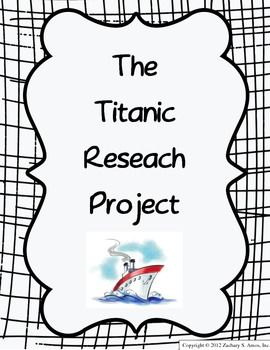 The Titanic Research & 3D Writing Project- 3rd & 4th grade