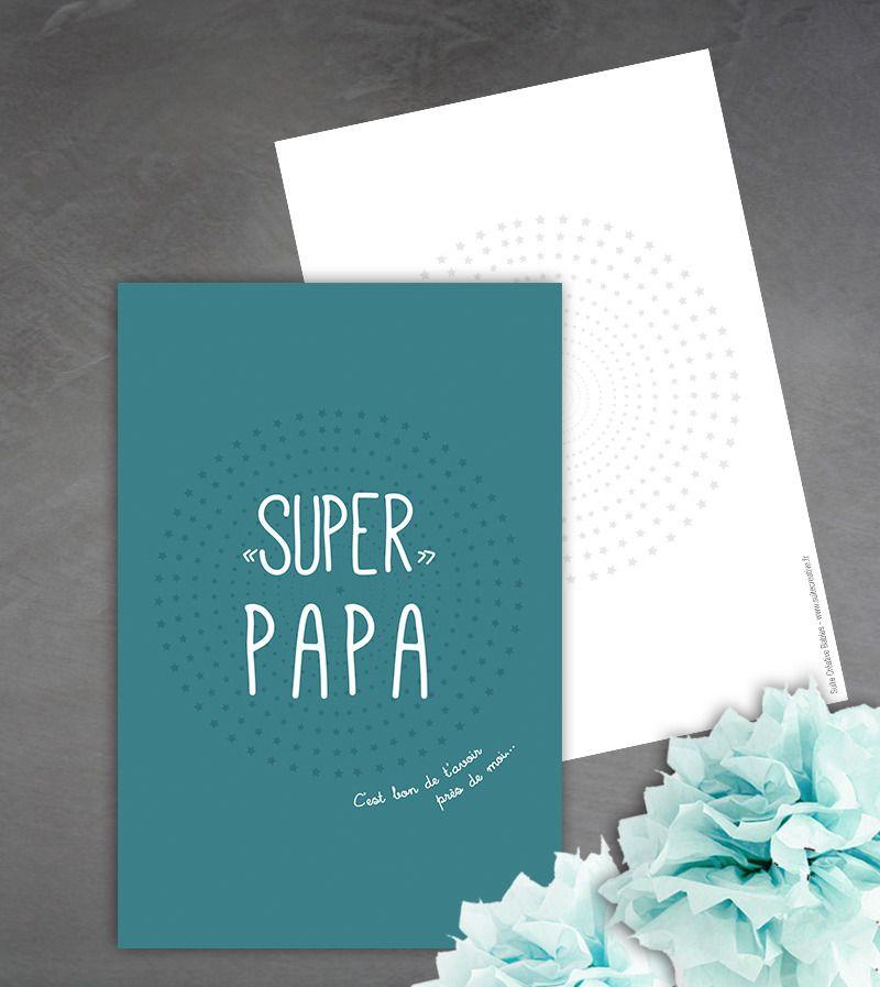 Carte 'Super papa' c'est bon de t'avoir près de moi : Cartes par suite-creative-babies