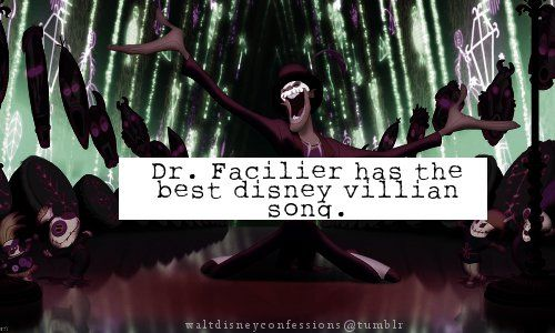 """Dr.Facilier has the best disney villain song.""    He is also my fav Disney Villain to ever ever exist in the history of ever. /sigh"