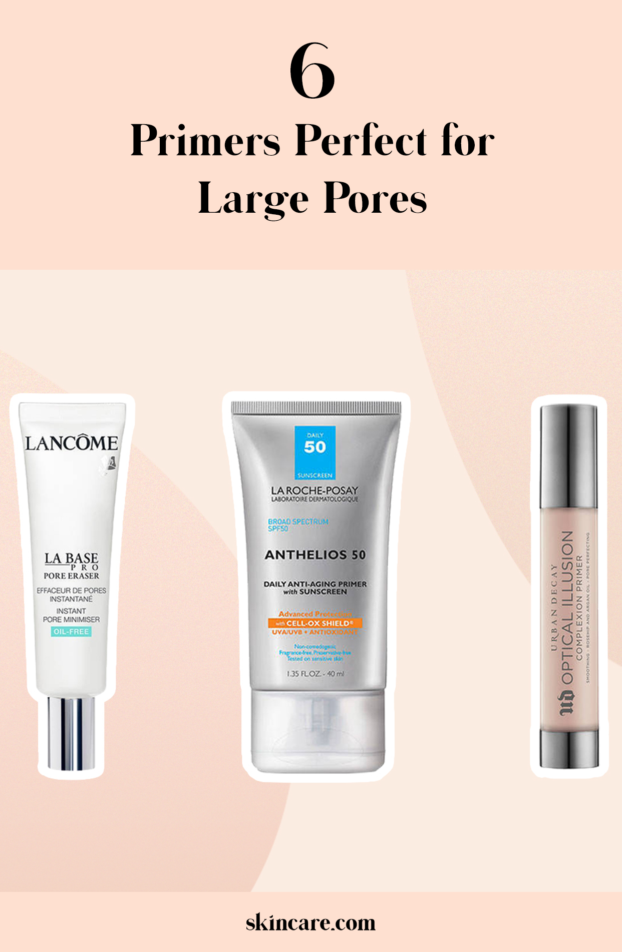 Best Primers For Large Pores Skincare Com By L Oreal Large Pores Cream For Oily Skin Best Skincare Products