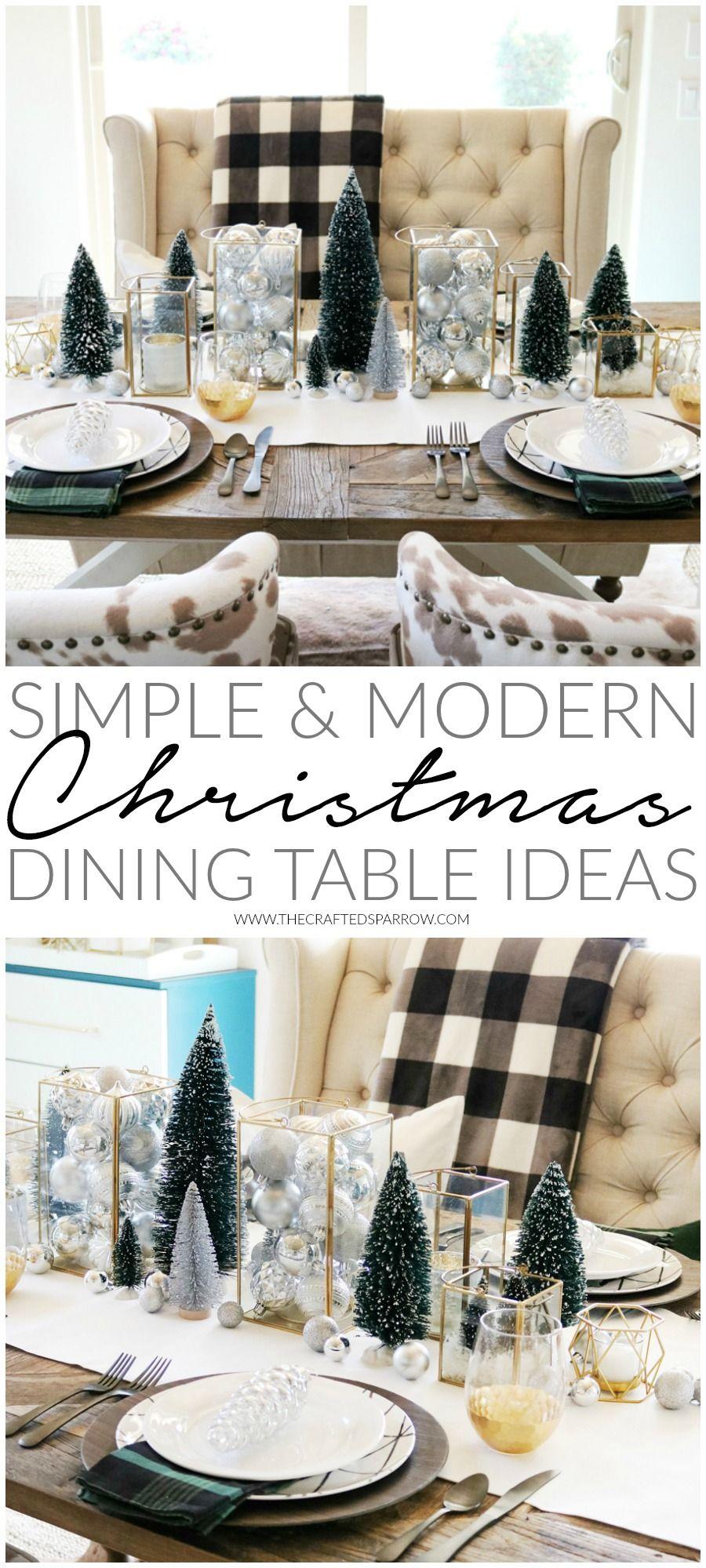 Simple Modern Christmas Dining Table Ideas Christmas Dining Table Christmas Dining Room Simple Christmas Decor