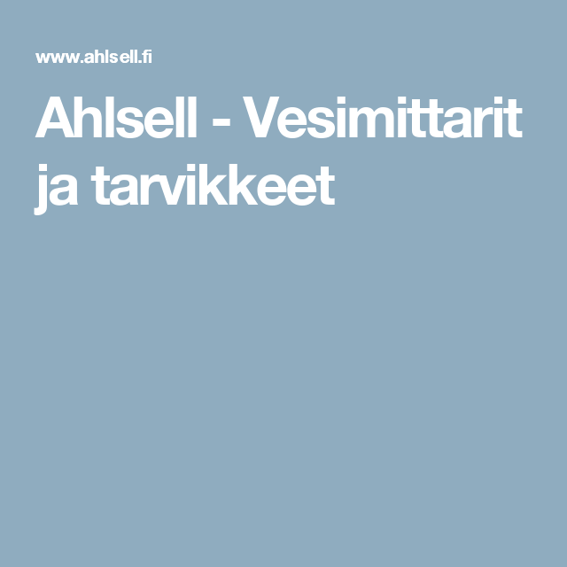 Ahlsell - Vesimittarit ja tarvikkeet
