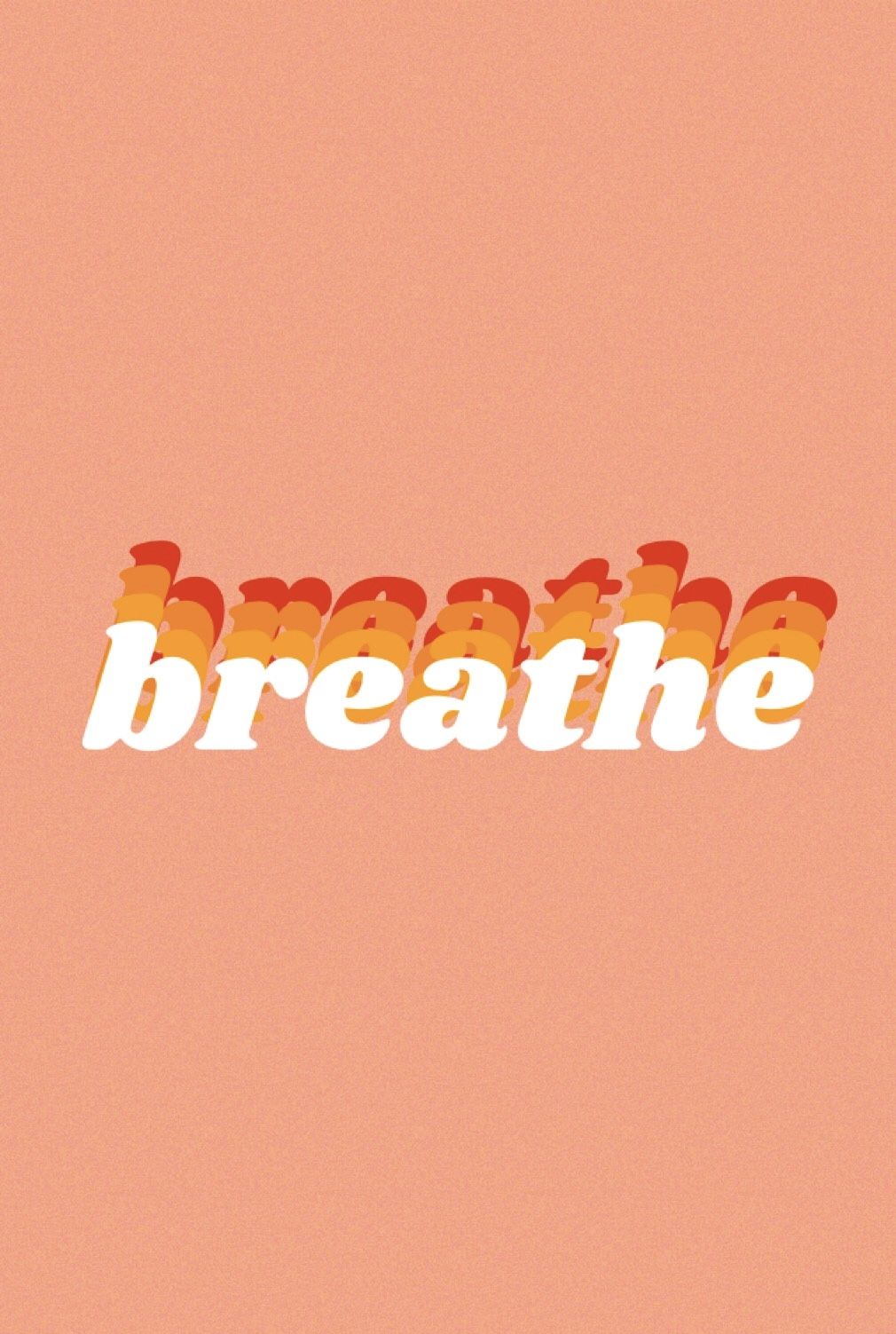 Breathe Motivational Quote