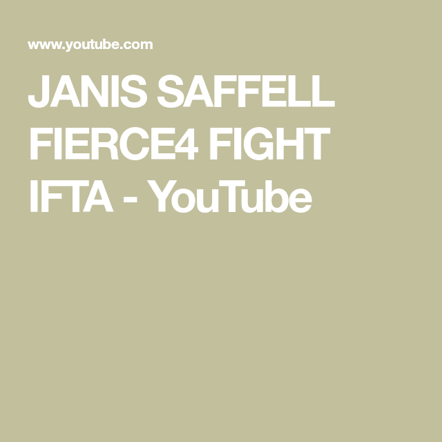 Janis Saffell Fierce4 Fight Ifta Youtube Fight Shoulder Injuries Youtube