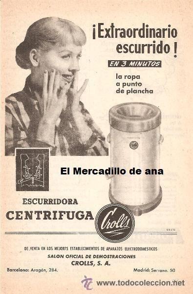 Publicidad de escurridora centrifuga crolls anuncio - Electrodomesticos retro ...