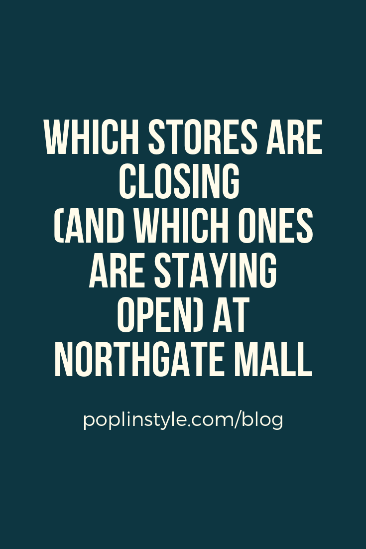 Which stores are staying and which are leaving Northgate