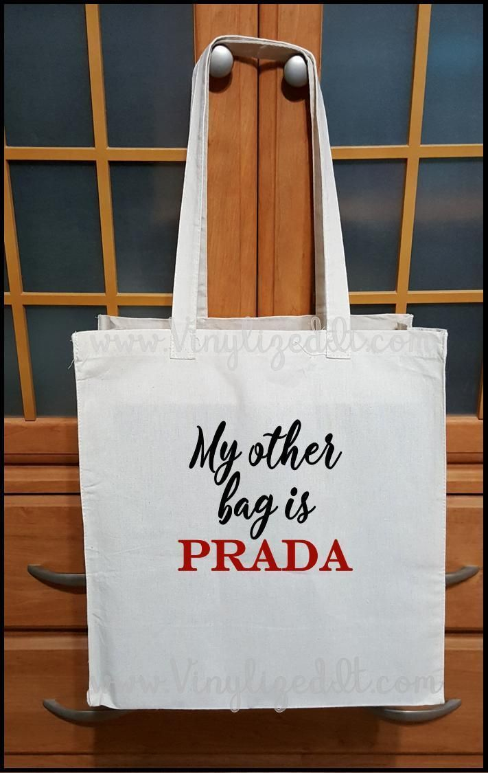 c7ea50974219 My Other Bag is Prada - Canvas Tote Bag