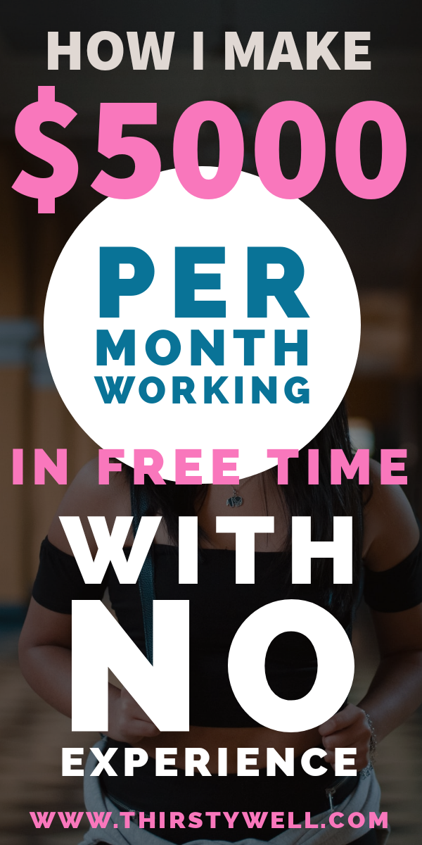 How I make $5000 Per Month Working In Free Time Wi