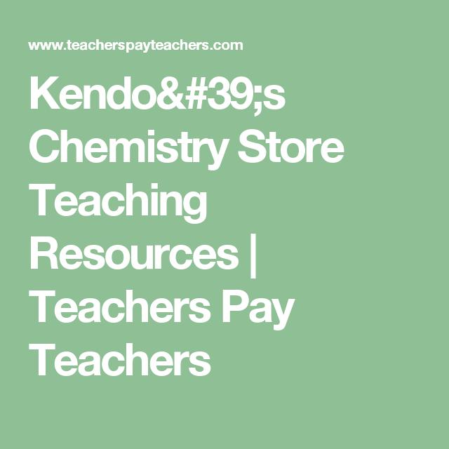 Kendo\'s Chemistry Store Teaching Resources | Teachers Pay Teachers ...