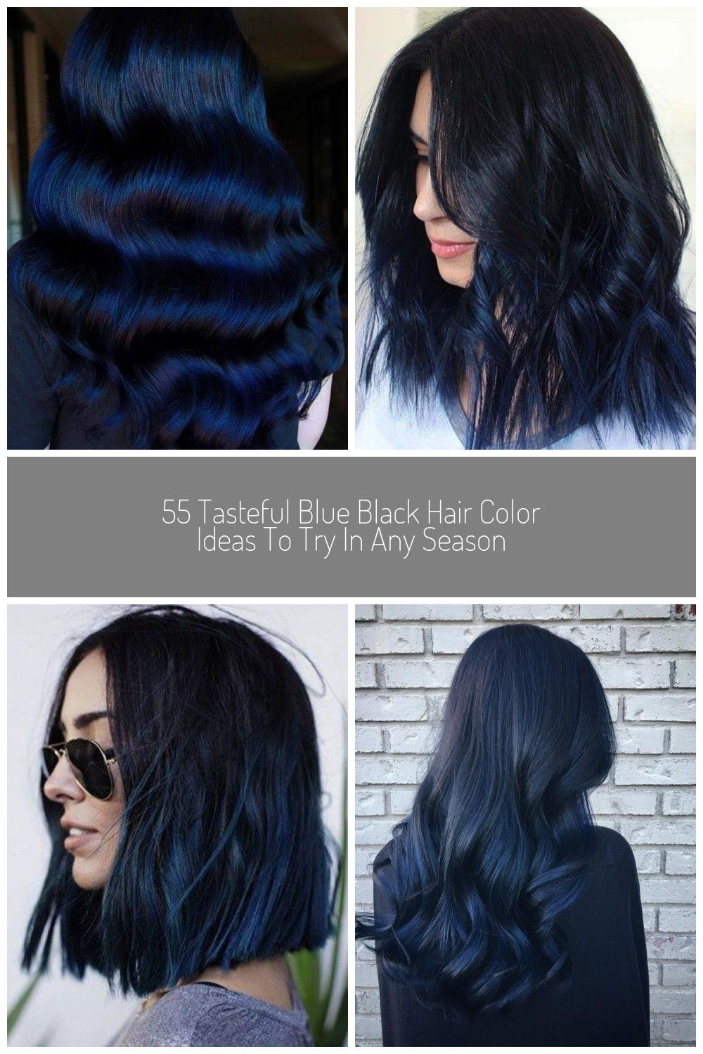 55 Tasteful Blue Black Hair Color Ideas To Try In Any Season In