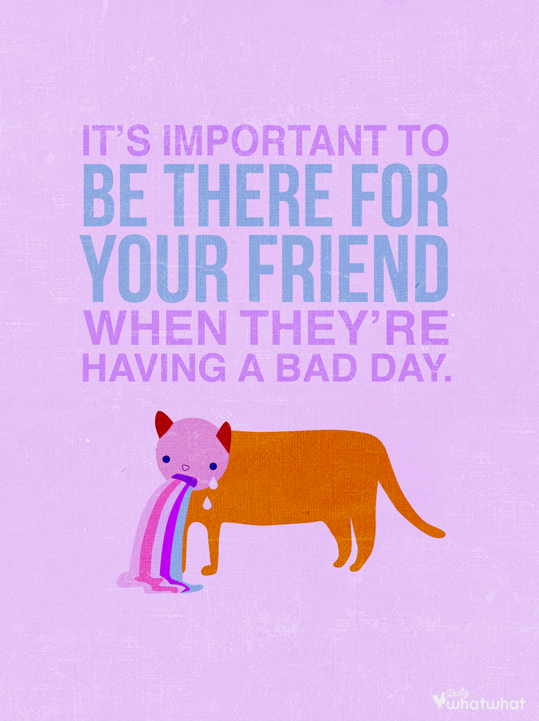 Cats Friends Cheer Up Quote Friends Quotes My Friend Quotes Best Friendship Quotes