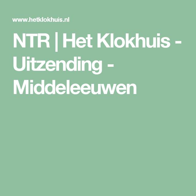 NTR | Het Klokhuis - Uitzending - Middeleeuwen