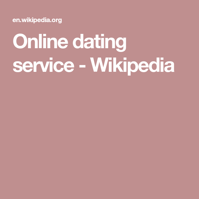 dating service wikipedia can you actually hook up on craigslist