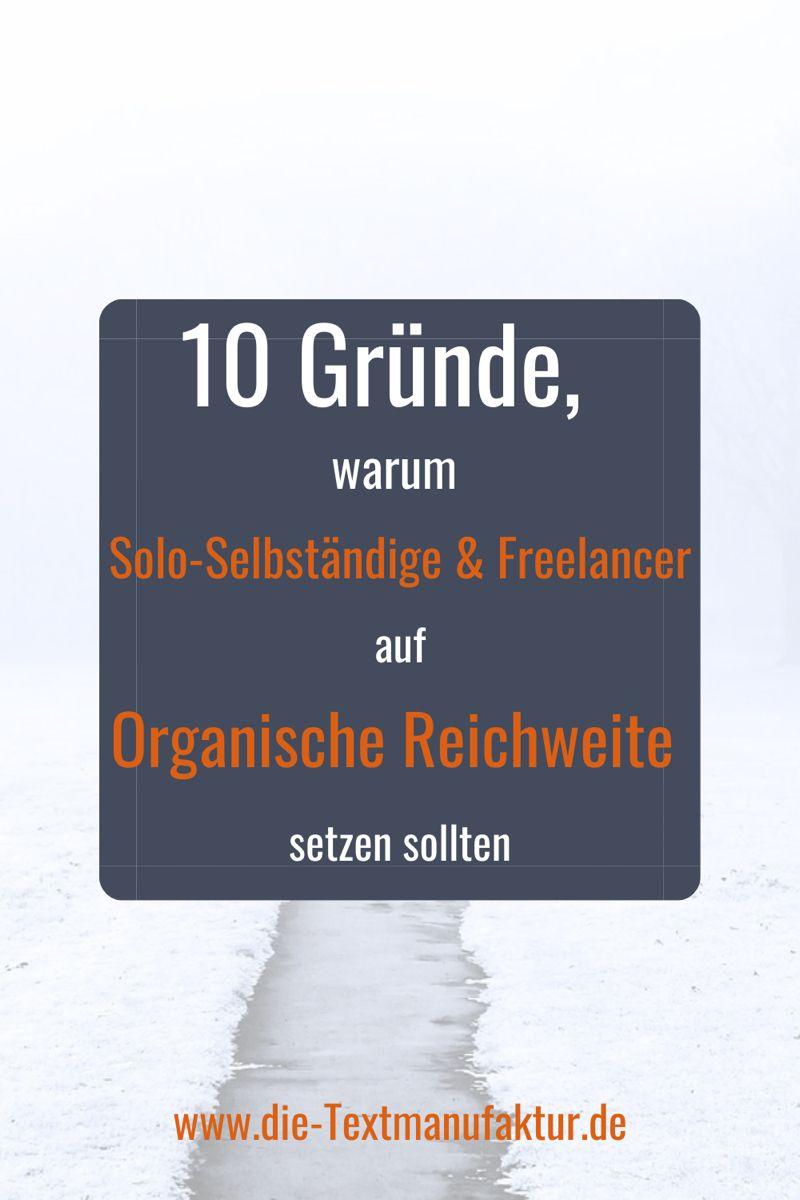 Organische Sichtbarkeit Und Reichweite Fur Solo Selbstandige Und Freelancer In 2020 Selbststandig Machen Eigene Webseite Suchmaschinenoptimierung