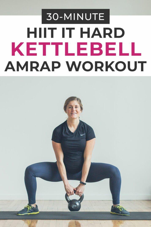 HIIT It Hard: 30-Minute Kettlebell AMRAP Workout