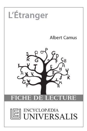 L'Étranger d'Albert Camus (Les Fiches de lecture d'Universalis)