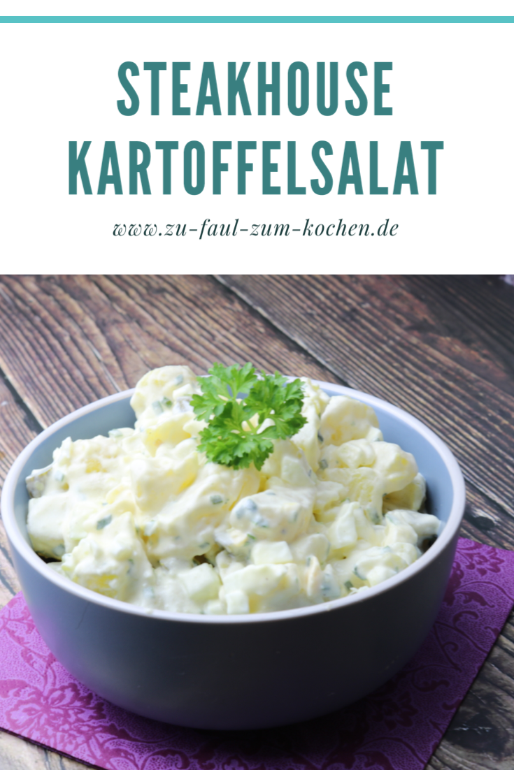 Photo of Steakhouse Kartoffelsalat – Zu Faul Zum Kochen ?