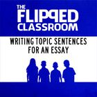 This is a video lecture about writing topic sentences in an essay. It is a video file that is about 1:30. I use this for flipping my classroom and ...