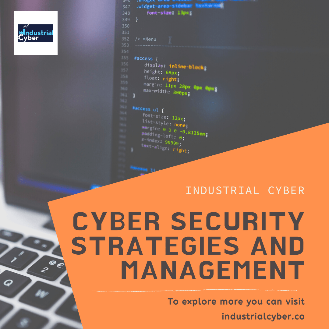 Cyber Security Strategies And Management Industrialcyber Co Security Solutions Cyber Security Cyber Attack