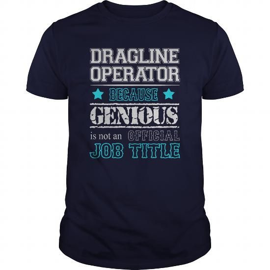 Awesome Dragline Operator T Shirts, Hoodies. Get it here ==► https://www.sunfrog.com/Jobs/Awesome-Dragline-Operator-Shirt-117025527-Navy-Blue-Guys.html?41382