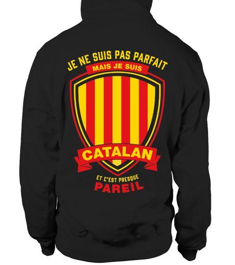 Catalan Je Ne Suis Pas Parfait A Acheter T Shirt Fashion Et