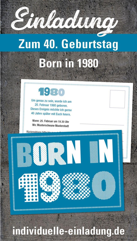 Born In 1980 Einladung Zum 40 In 2020 Einladungen Geburtstag