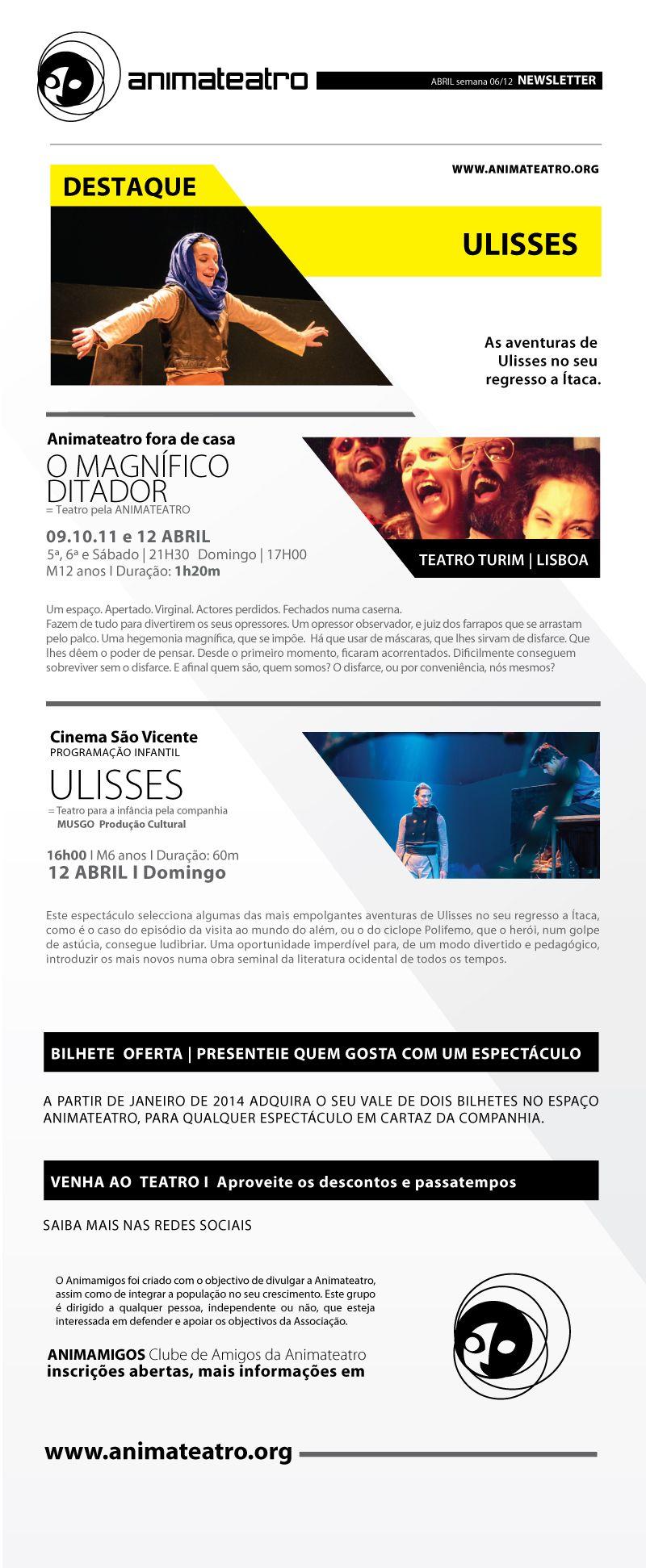 Esta semana levamos, de 5ª a domingo, O MAGNÍFICO DITADOR até Lisboa, ao Teatro Turim. Se ainda não O viram, então é desta! E ainda receberemos o ULISSES, da Musgo Produção Cultural, no Auditório Cinema São Vicente, para miúdos e graúdos!