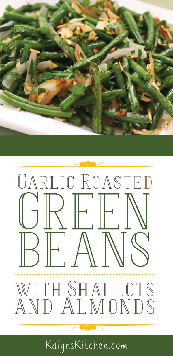 Garlic-Roasted Green Beans with Shallots and Almonds #greenbean