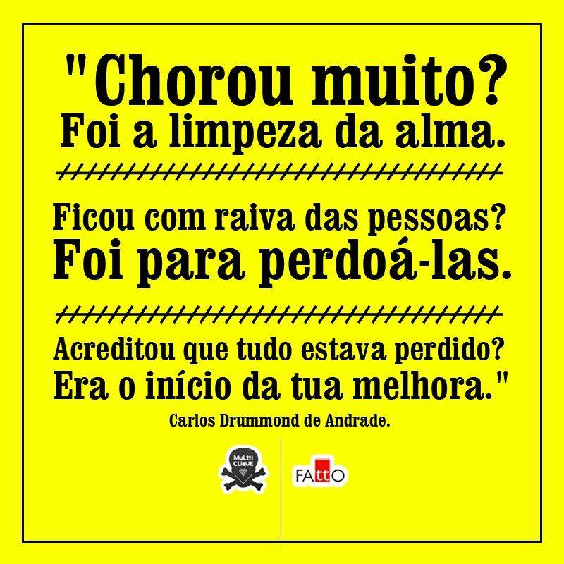 Carlos Drummond De Andrade Encerrando Ciclos Frases
