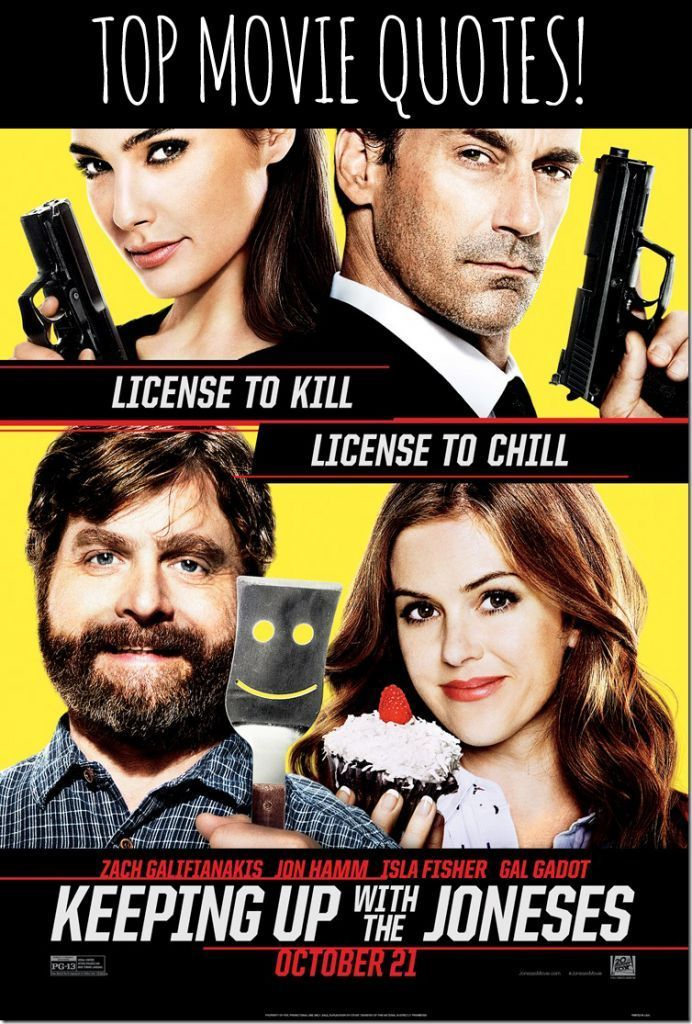 Keeping Up With the Joneses Movie Quotes Movie Quotes