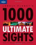 Lonely Planet 1000 Ultimate Sights - Lonely Planet 1000 Ultimate Sights  Lonely Planet: The world's leading travel guide publisher*Where do you start? Iconic buildings, awesome canyons, weird monuments, vast animal migrations, spooky dungeons and romantic vistas are just some of the man-made marvels and natural wonders in... | http://wp.me/p5qhzU-5oG | #Travel #bucketlist #dreamplaces