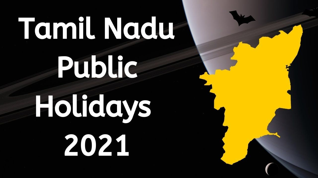 Tamil Nadu Government Holidays 2021 Bank Holidays Calendar 2021 In 2020 Holiday Calendar Bank Holiday Holiday