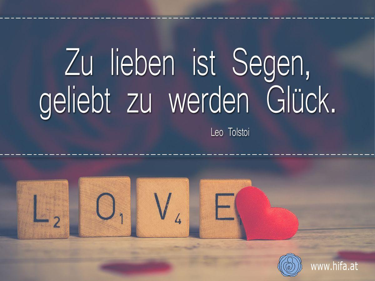 Zu Lieben Ist Segen Geliebt Zu Werden Gluck Leo Tolstoi Zitate
