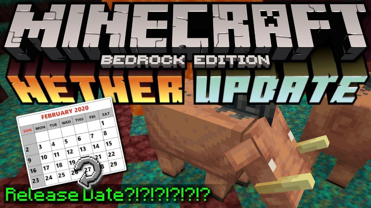 Minecraft Bedrock Nether Update Beta Release Date Really Mcpe In 2020 Bedrock Xbox Minecraft