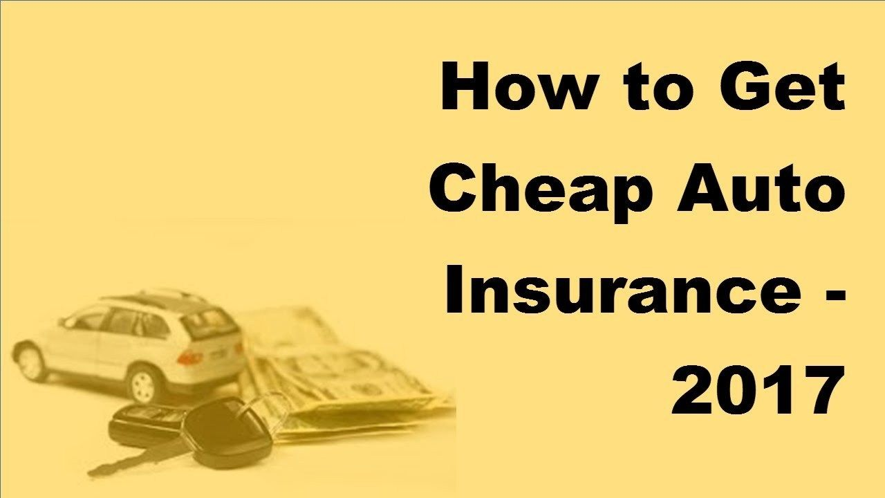 Get Cheap Insurance Pin By Auto Company On Cheap Car Insurance How To Get Pinterest