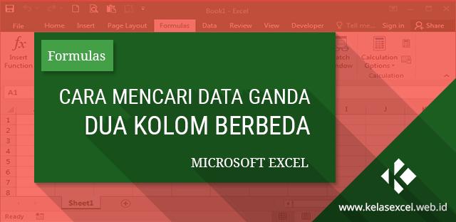 Rumus Excel Untuk Mencari Data Yang Sama Dalam Dua Kolom   Belajar ...