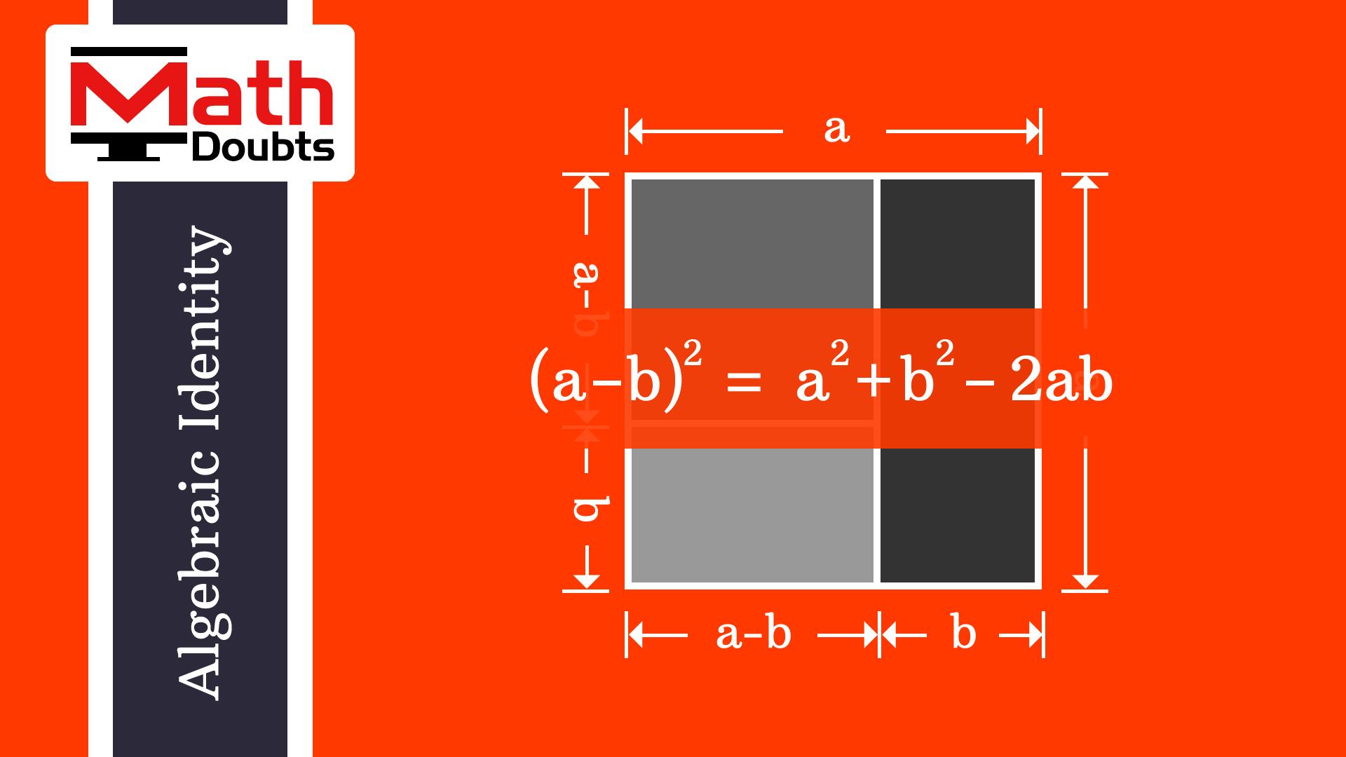 Geometrical Proof To Derive A Minus B Whole Formula In