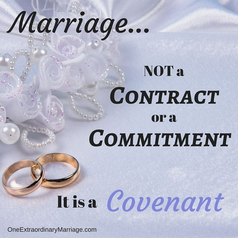 174 - Covenant or Contract Feelings, Change and Relationships - marriage contract