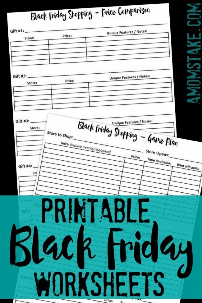 Printable Grab Your Copy Of This Free Black Friday Worksheets Set One To Help You Track And Compare Prices For Black Friday Shopping Black Friday How To Plan