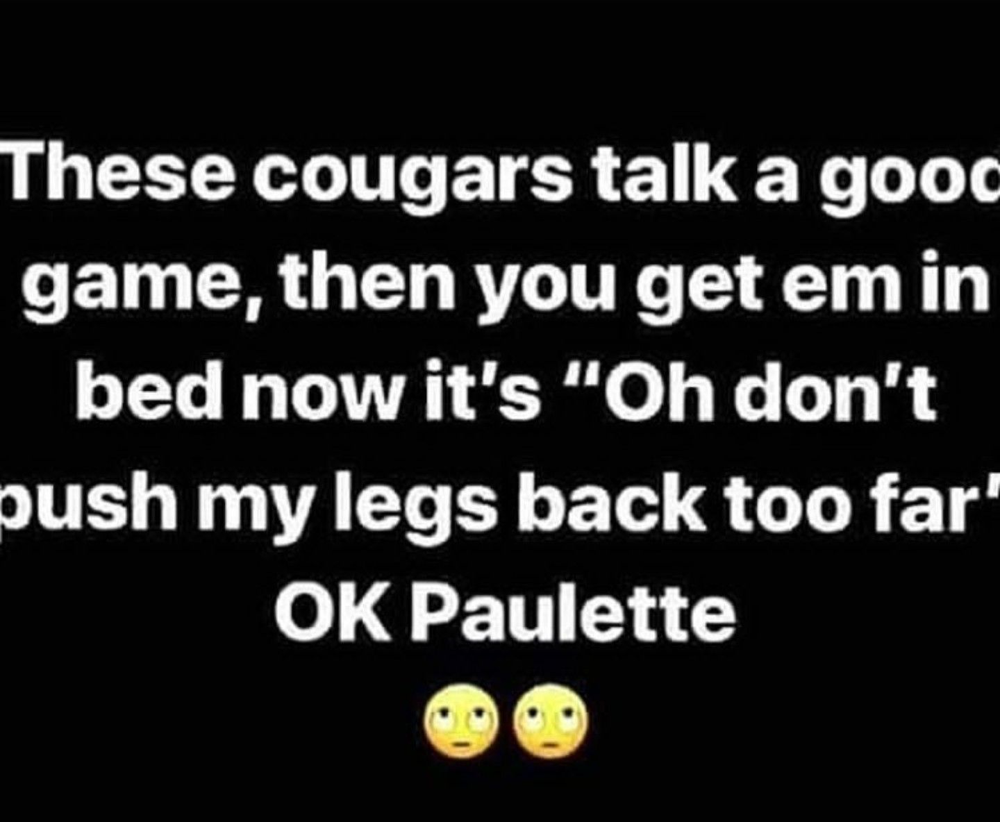 Cougars Mood Quotes Funny Quotes Funny Quotes About Life