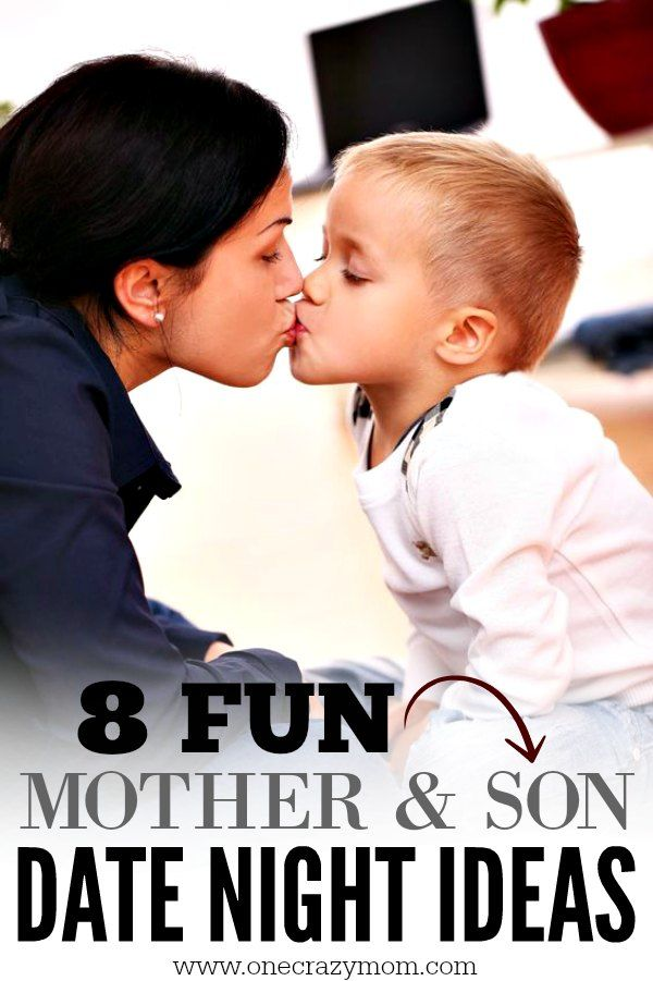 Here Are 8 Mom And Son Date Night Ideas Choose From Several Fun Mother Son Bonding Activities That Are Sure To Make For A Special Night