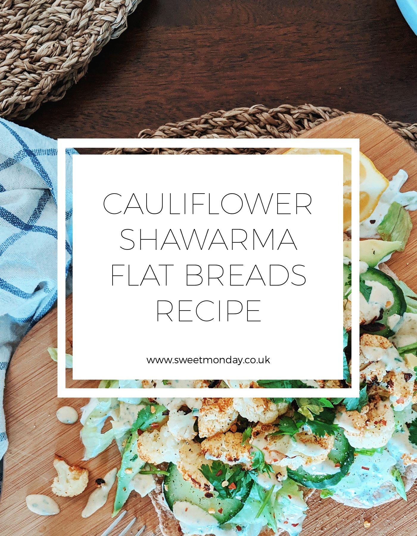 Cauliflower Shawarma Flat Breads Cruise Control In 2019