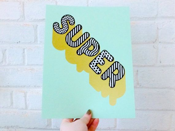 SUPER Typographic Screenprint
